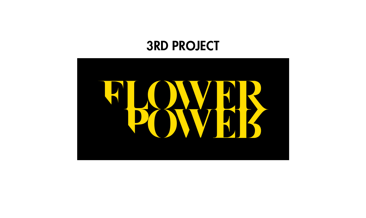 3RD PROJECT FLOWER POWER