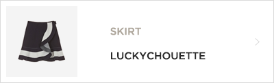 SKIRT LUCKYCHOUETTE