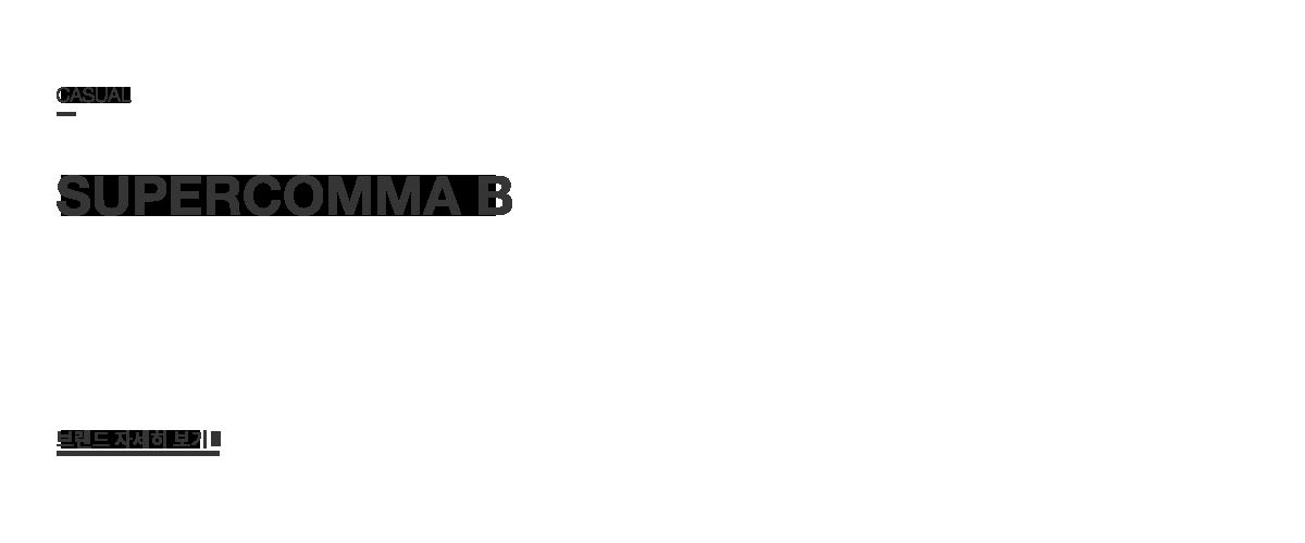 CASUAL SUPERCOMMA B