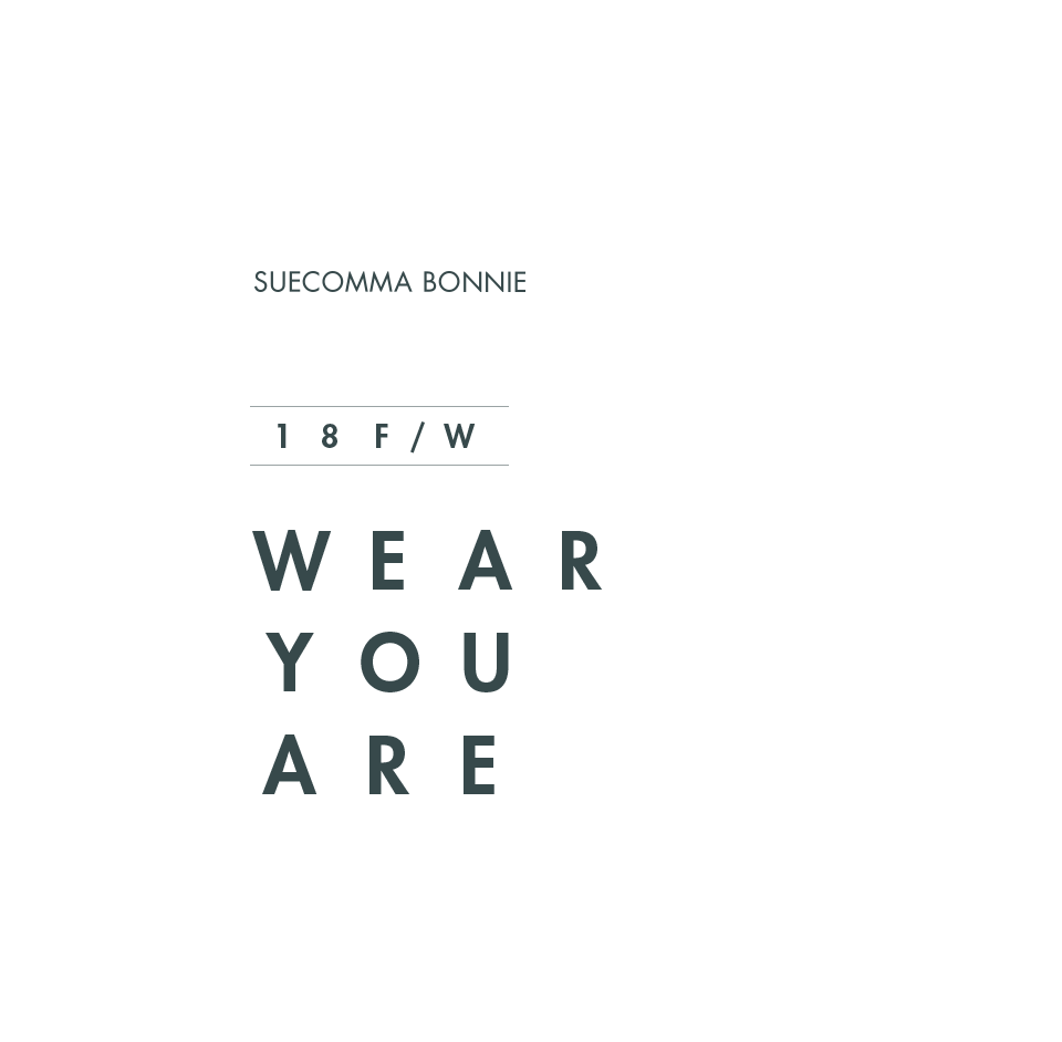 SUECOMMABONNIE 18 F/W COLLECTION Pre-Order